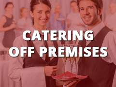Catering - Off Premises-