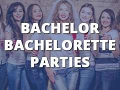 Bachelor - Bachelorette Parties-