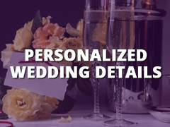 Personalized Wedding Details-