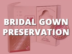 Bridal Gown Preservation-