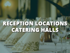 Reception Locations - Catering Halls-