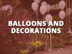 Balloons and Decorations-