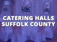 Catering Halls Suffolk County-
